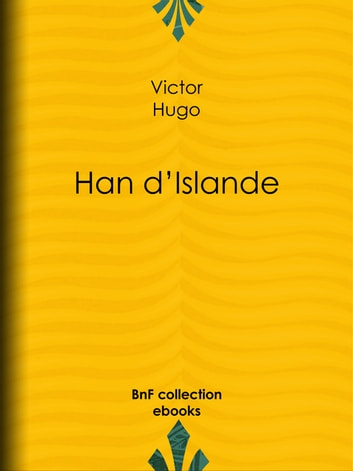 Han d'Islande ebook by Victor Hugo