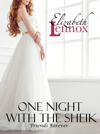 One Night with the Sheik ebook by Elizabeth Lennox