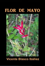 Flor de Mayo ebook by Vicente Blasco Ibáñez