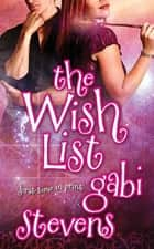 The Wish List ebook by Gabi Stevens