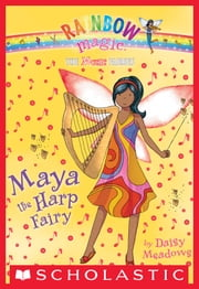 Music Fairies #5: Maya the Harp Fairy ebook by Daisy Meadows