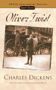 Oliver Twist - (200th Anniversary Edition) ebook by Charles Dickens,Frederick Busch,Edward Le Comte