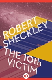 The 10th Victim ebook by Robert Sheckley