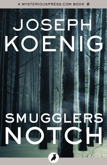 Smugglers Notch ebook by Joseph Koenig