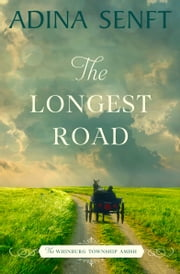 The Longest Road ebook by Adina Senft