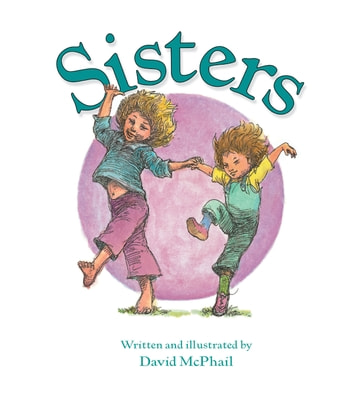 Sisters eBook by David McPhail