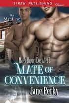 Mate of Convenience ebook by Jane Perky