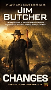 Changes - A Novel of the Dresden Files ebook by Jim Butcher