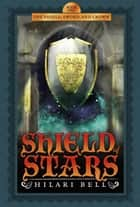 Shield of Stars ebook by Hilari Bell
