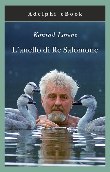 L'anello di Re Salomone eBook by Konrad Lorenz