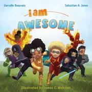 I Am Awesome - Garcelle Beauvais ebook by Sebastian A. Jones