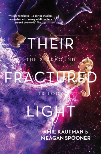Their Fractured Light ebook by Amie Kaufman,Meagan Spooner