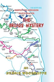The Broads Mystery ebook by Dennis Woodroffe