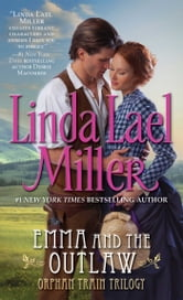 Emma And The Outlaw ebook by Linda Lael Miller