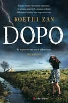 Dopo ebook by Koethi Zan