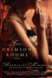 The Crimson Rooms ebook by Katharine McMahon