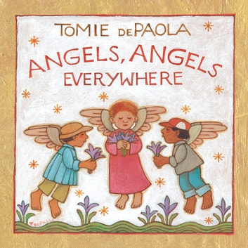 Angels, Angels Everywhere ebook by Tomie dePaola