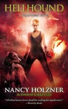 Hellhound ebook by Nancy Holzner