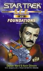 Star Trek: Corps of Engineers: Foundations #3 ebook by Dayton Ward, Kevin Dilmore