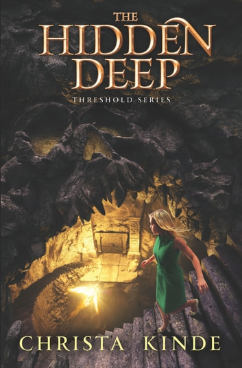 The Hidden Deep ebook by Christa J. Kinde