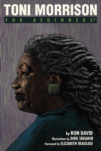 Toni Morrison For Beginners ebook by Ron David