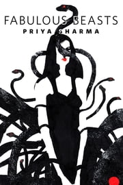 Fabulous Beasts - A Tor.Com Short Story ebook by Priya Sharma