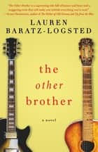 The Other Brother ebook by Lauren Baratz-Logsted
