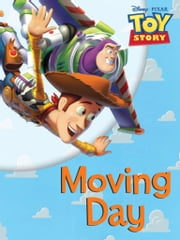 Toy Story: Moving Day ebook by Kobo.Web.Store.Products.Fields.ContributorFieldViewModel