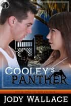 Cooley's Panther ebook by Jody Wallace