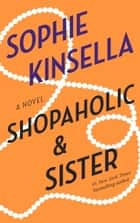 Shopaholic & Sister ebook by Sophie Kinsella