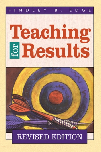 Teaching for Results ebook by Findley B. Edge