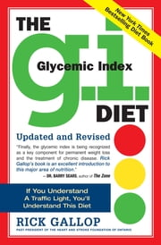 The G.I. Diet - The Easy, Healthy Way to Permanent Weight Loss ebook by Rick Gallop,Michael J. Sole M.D.