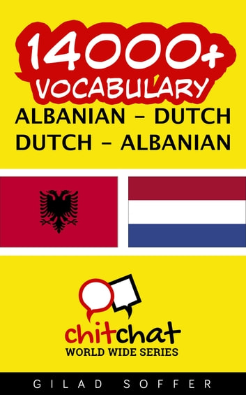 14000+ Vocabulary Albanian - Dutch ebook by Gilad Soffer