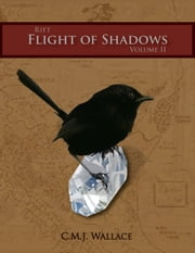 Flight of Shadows ebook by C.M.J. Wallace