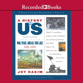 War, Peace, & All That Jazz - Book 9 (1918-1945) audiobook by Joy Hakim
