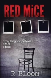 Red Mice - Red Mice, #1 ebook by R Bloom