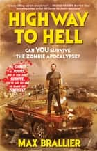 Highway to Hell ebook by Max Brallier