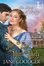The Earl Most Likely ebook by Jane Goodger