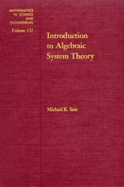 Introduction to algebraic system theory ebook by Sain