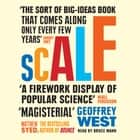Scale - The Universal Laws of Life and Death in Organisms, Cities and Companies audiobook by Geoffrey West