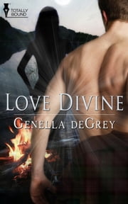 Love Divine ebook by Genella DeGrey