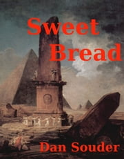 Sweet Bread ebook by Dan Souder