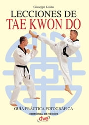 Lecciones de Tae Kwon Do ebook by Giuseppe Losito