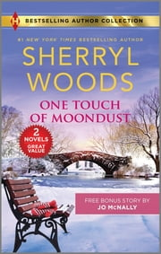 One Touch of Moondust & A Man You Can Trust ebook by Sherryl Woods, Jo McNally
