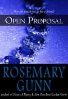 Open Proposal ebook by Rosemary Gunn