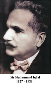 The Reconstruction of Religious Thought in Islam ebook by Sir Allama Muhammad Iqbal