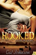 Hooked ebook by Cat Johnson