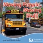 Moving People, Moving Stuff ebook by