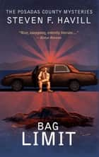 Bag Limit - A Posadas County Mystery ebook by Steven F Havill
