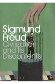 Civilization and Its Discontents ebook by Sigmund Freud,David McLintock